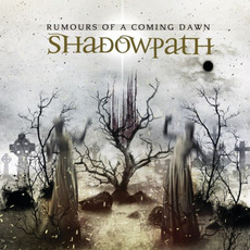 Rumours Of A Coming Dawn mp3 Album by Shadowpath