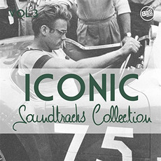 Iconic Soundtracks Collection, Vol. 3 by Various Artists