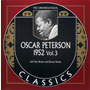 The Chronological Classics: Oscar Peterson 1952, Volume 3