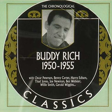 The Chronological Classics: Buddy Rich 1950-1955 by Buddy Rich