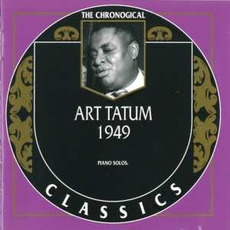 The Chronological Classics: Art Tatum 1949 mp3 Artist Compilation by Art Tatum