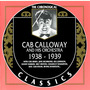 The Chronological Classics: Cab Calloway and His Orchestra 1938-1939