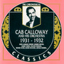 The Chronological Classics: Cab Calloway and His Orchestra 1931-1932