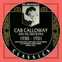 The Chronological Classics: Cab Calloway and His Orchestra 1930-1931
