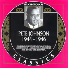 The Chronological Classics: Pete Johnson 1944-1946 mp3 Artist Compilation by Pete Johnson