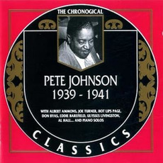 The Chronological Classics: Pete Johnson 1939-1941 mp3 Artist Compilation by Pete Johnson
