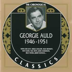 The Chronological Classics: Georgie Auld 1946-1951 mp3 Artist Compilation by Georgie Auld