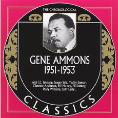 The Chronological Classics: Gene Ammons 1951-1953 by Gene Ammons