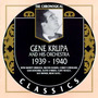 The Chronological Classics: Gene Krupa and His Orchestra 1939-1940