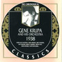 The Chronological Classics: Gene Krupa and His Orchestra 1938