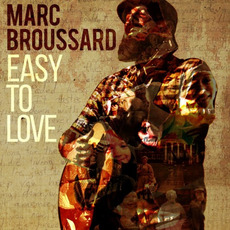 Easy To Love mp3 Album by Marc Broussard