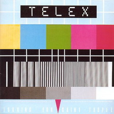 Looking for Saint-Tropez (Remastered) mp3 Album by Telex