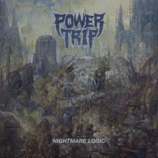 Nightmare Logic mp3 Album by Power Trip