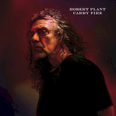 Carry Fire mp3 Album by Robert Plant