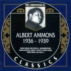 The Chronological Classics: Albert Ammons 1936-1939 mp3 Compilation by Various Artists