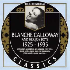 The Chronological Classics: Blanche Calloway and Her Joy Boys 1925-1935 mp3 Compilation by Various Artists