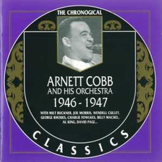 The Chronological Classics: Arnett Cobb and His Orchestra 1946-1947 mp3 Compilation by Various Artists