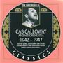The Chronological Classics: Cab Calloway and His Orchestra 1942-1947