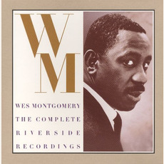The Complete Riverside Recordings mp3 Artist Compilation by Wes Montgomery
