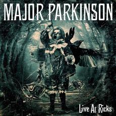 Live at Ricks mp3 Live by Major Parkinson