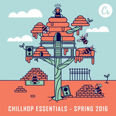 Chillhop Essentials: Spring 2016 mp3 Compilation by Various Artists