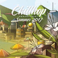Chillhop Essentials: Summer 2017 mp3 Compilation by Various Artists