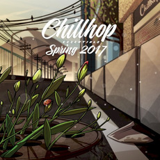 Chillhop Essentials: Spring 2017 mp3 Compilation by Various Artists