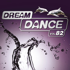 Dream Dance, Vol. 82 by Various Artists