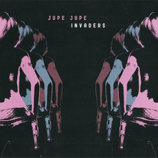 Invaders mp3 Album by Jupe Jupe