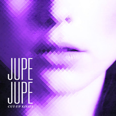 Cut-Up Kisses mp3 Album by Jupe Jupe