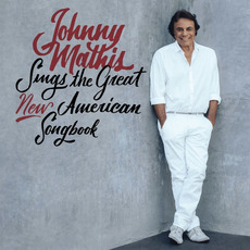 Johnny Mathis Sings The Great New American Songbook by Johnny Mathis