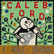 A World Unknown by Caleb Ford