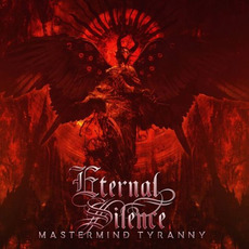 Mastermind Tyranny mp3 Album by Eternal Silence