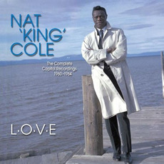 L.O.V.E - The Complete Capitol Recordings 1960-1964 mp3 Artist Compilation by Nat King Cole