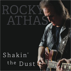 Shakin' The Dust mp3 Album by Rocky Athas
