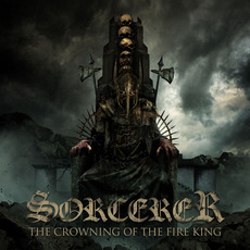 The Crowning of the Fire King mp3 Album by Sorcerer