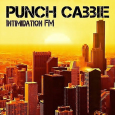 Intimidation FM mp3 Album by Punch Cabbie