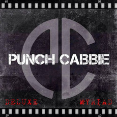 Myriad (Deluxe Edition) mp3 Album by Punch Cabbie