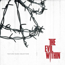 The Evil Within (Featured Music Selection) mp3 Soundtrack by Various Artists