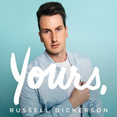Yours mp3 Album by Russell Dickerson