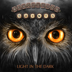 Light In The Dark (Deluxe Edition) mp3 Album by Revolution Saints