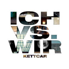 Ich vs. Wir mp3 Album by Kettcar