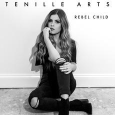 Rebel Child mp3 Album by Tenille Arts