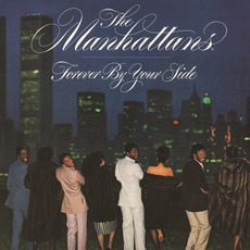 Forever By Your Side (Expanded Version) mp3 Album by The Manhattans