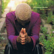 Do You Love Me? mp3 Album by Jonathan Butler