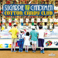 Cotton Candy Club by Sugarpie And The Candymen
