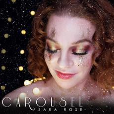 Carousel mp3 Album by Sara Rose