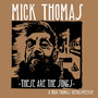 These Are The Songs : A Mick Thomas Retrospective