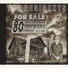 80 Aching Orphans: 45 Years of the Residents by The Residents