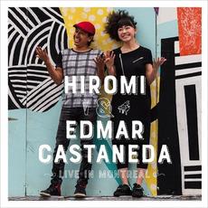 Live In Montreal by Hiromi & Edmar Castaneda